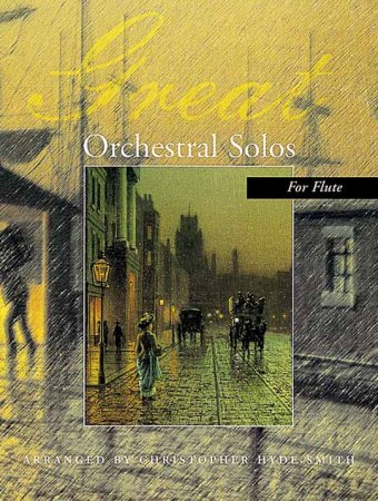 Great Orchestral Solos for Flute
